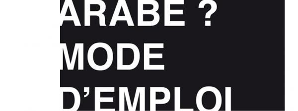 ARABE ? Mode d'emploi