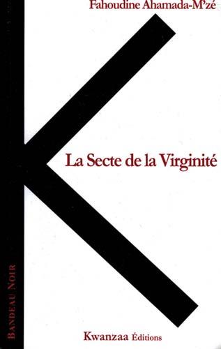 la secte de la virginit 233 africultures