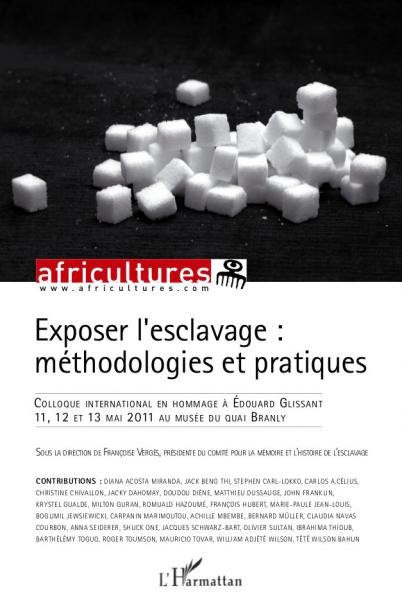 Exposer l'esclavage : méthodologies et pratiques par Amandine Bigot et Nicolas Drouet