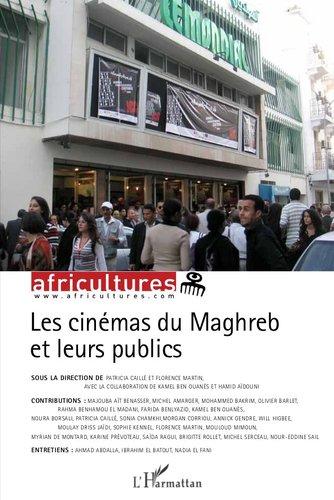 Cinémas du Maghreb et leurs publics (Les) par Olivier Barlet