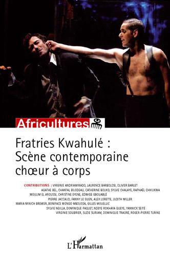 Fratries Kwahulé : Scène contemporaine choeur à corps