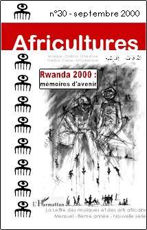 Rwanda 2000 : mémoires d'avenir
