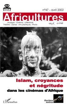 Islam, croyances et négritude dans les cinémas d'Afrique